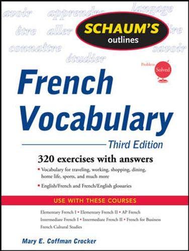 Schaum's Outline of French Vocabulary, 3ed By Mary E. Coffman Crocker