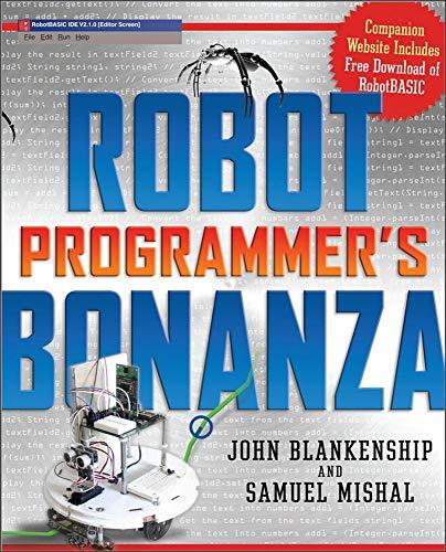 Robot Programmer's Bonanza By John Blankenship