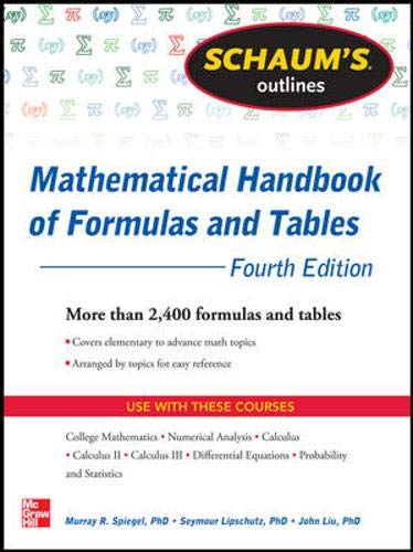 Schaum's Outline of Mathematical Handbook of Formulas and Tables, 3ed By Murray Spiegel