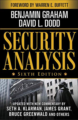 Security Analysis: Sixth Edition, Foreword by Warren Buffett (Security Analysis Prior Editions) By Benjamin Graham