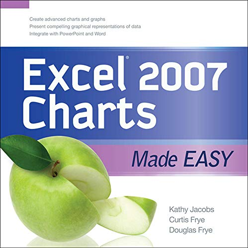 EXCEL 2007 CHARTS MADE EASY By Kathy Jacobs