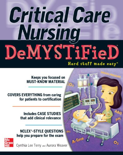 Critical Care Nursing DeMYSTiFieD By Cynthia Lee Terry