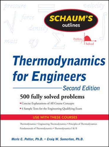 Schaum's Outline of Thermodynamics for Engineers, 2ed (Schaum's Outline Series) By Merle C. Potter