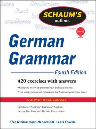 Schaum's Outline of German Grammar, 4ed By Elke Gschossmann-Hendershot