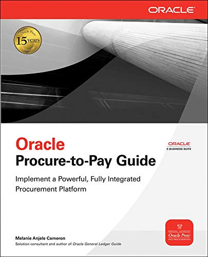 Oracle Procure-to-Pay Guide By Melanie Cameron