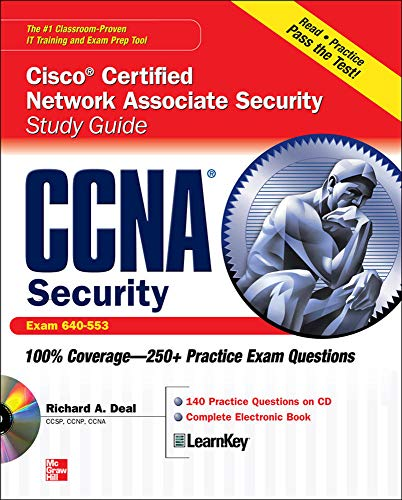 CCNA Cisco Certified Network Associate Security Study Guide with CDROM (Exam 640-553) By Richard Deal