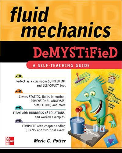 Fluid Mechanics DeMystiFied By Merle Potter