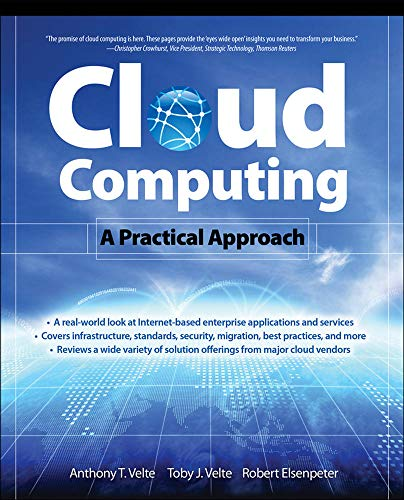 Cloud Computing: A Practical Approach by Toby Velte