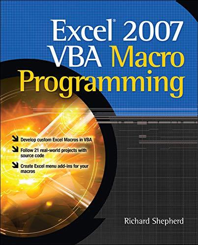Excel 2007 Vba Macro Programming By Richard Shepherd