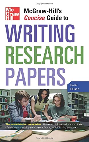 McGraw-Hill's Concise Guide to Writing Research Papers by Carol Ellison