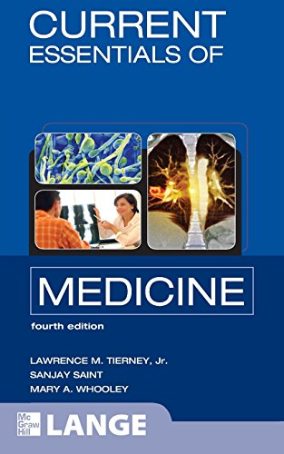 CURRENT Essentials of Medicine, Fourth Edition By Lawrence Tierney