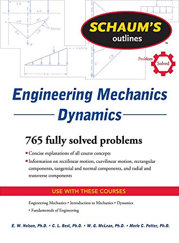 Schaum's Outline of Engineering Mechanics Dynamics (Schaum's Outlines) By E. W. Nelson