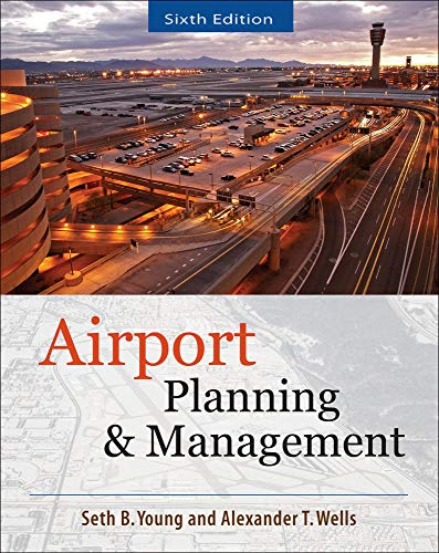 AIRPORT PLANNING AND MANAGEMENT 6/E by Seth Young