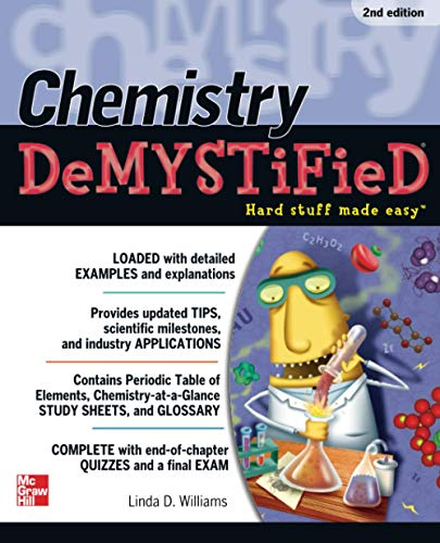 Chemistry DeMystiFieD, 2nd Edition By Linda D. Williams