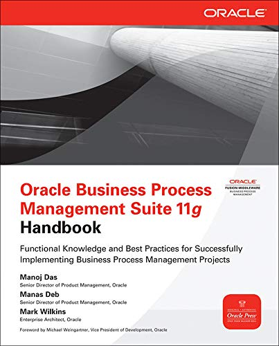 Oracle Business Process Management Suite 11g Handbook By Manoj Das