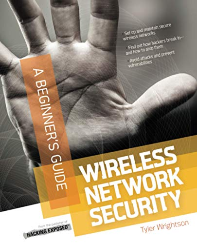Wireless Network Security A Beginner's Guide By Tyler Wrightson