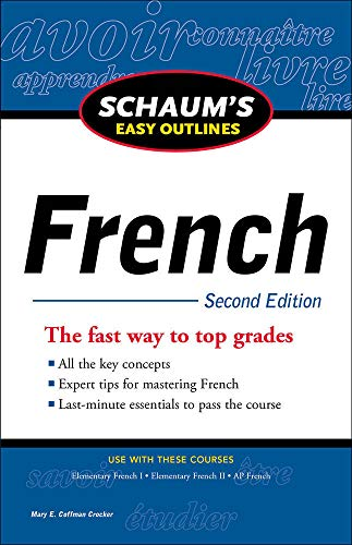 Schaum's Easy Outline of French, Second Edition By Mary E. Coffman Crocker