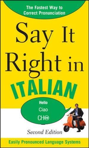 Say It Right in Italian, 2nd Edition (Say It Right! Se... by Epls, N/A Paperback