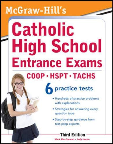 McGraw-Hill's Catholic High School Entrance Exams By Mark Alan Stewart