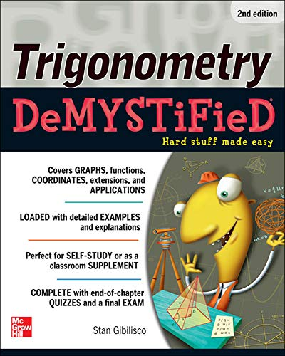 Trigonometry Demystified 2/E By Stan Gibilisco
