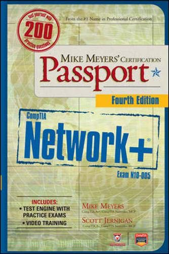 Mike Meyers' CompTIA Network+ Certification Passport, 4th Edition (Exam N10-005) By Mike Meyers