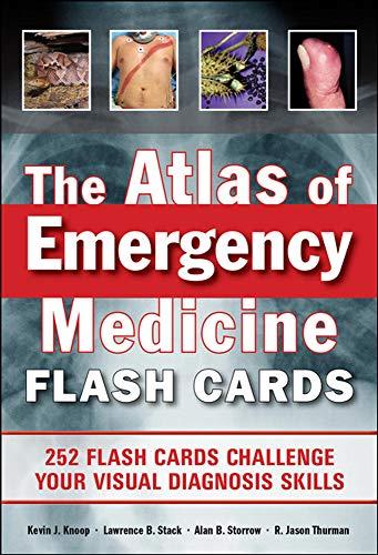 The Atlas of Emergency Medicine Flashcards By Kevin Knoop