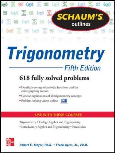 Schaum's Outline of Trigonometry By Robert E. Moyer