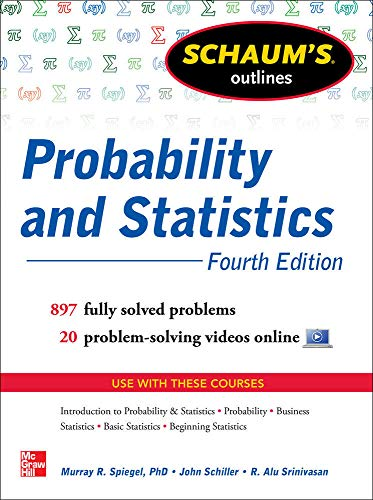Schaum's Outline of Probability and Statistics By John Schiller