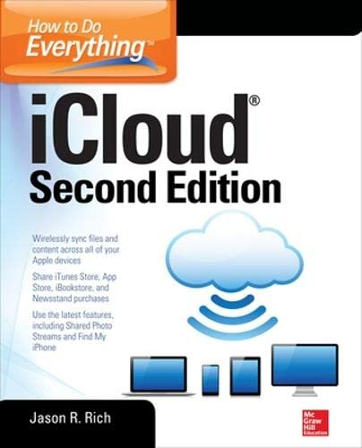 How to Do Everything: iCloud, Second Edition By Jason Rich