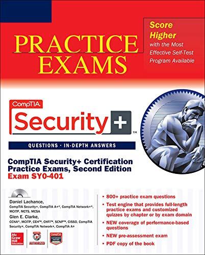 CompTIA Security+ Certification Practice Exams, Second Edition (Exam SY0-401) By Daniel Lachance