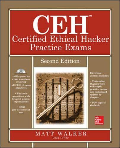 CEH Certified Ethical Hacker Practice Exams By Matt Walker