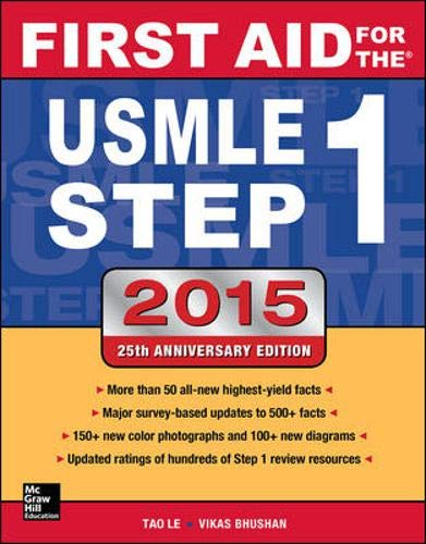 First Aid for the USMLE Step 1 2015 (First Aid USMLE) By Tao Le