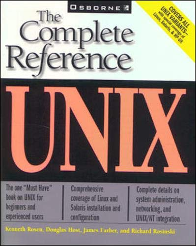 UNIX: The Complete Reference by Kenneth H. Rosen
