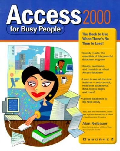 Access 2000 for Busy People by Alan R. Neibauer