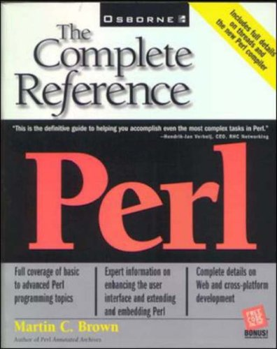 Perl: The Complete Reference By Martin C. Brown