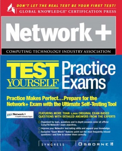 Network+ Certification Test Yourself Practice Exams (Certification Press) by Syngress Media, Inc.