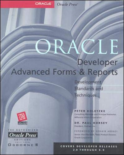 Oracle Developer Advanced Forms & Reports (Oracle Press Series) By Paul Dorsey