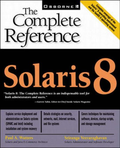 Solaris 8: The Complete Reference By Sriranga Veeraraghavan