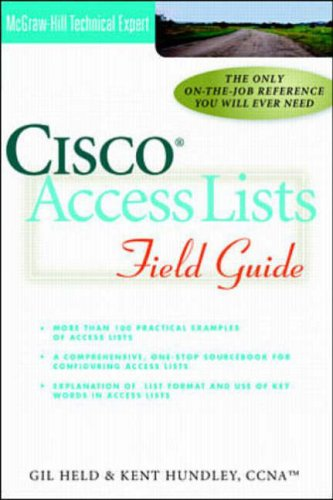 Cisco Access Lists Field Guide By Gilbert Held