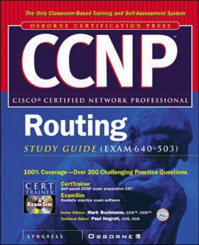 """""""CCNP"""" Routing Study Guide (Exam 640-503) By Other primary creator Syngress Media, Inc."""
