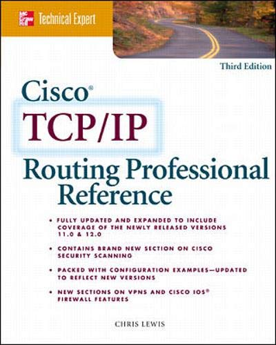 Cisco TCP/IP Professional Reference By Chris Lewis