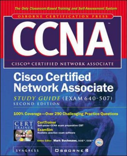 CCNA Cisco Certified Network Associate Study Guide (exam 640-507) By Syngress Media, Inc.