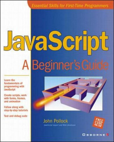 JavaScript: A Beginner's Guide By John Pollock