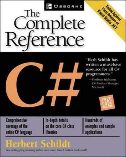 C#: The Complete Reference By Herbert Schildt