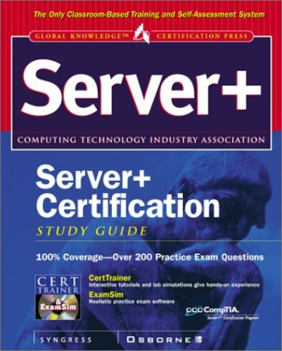 Server+ Certification Study Guide By Syngress Media, Inc.