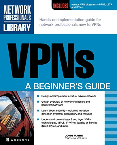 VPNs: A Beginner's Guide by John Mairs