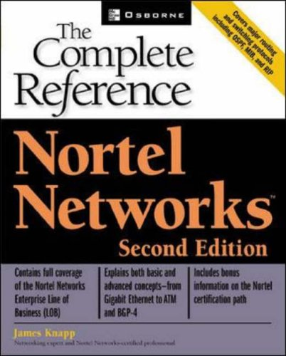 Nortel Networks: The Complete Reference By James Knapp