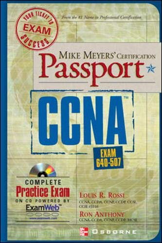 Mike Meyers' CCNA Certification Passport (Exam 640-507) by Louis Rossi