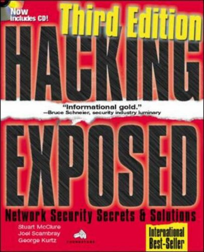 Hacking Exposed: Network Security Secrets & Solutions, Third Edition By Stuart McClure