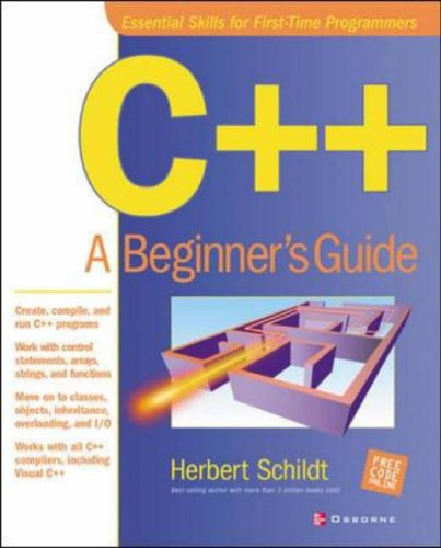 C++: A Beginner's Guide By Herbert Schildt